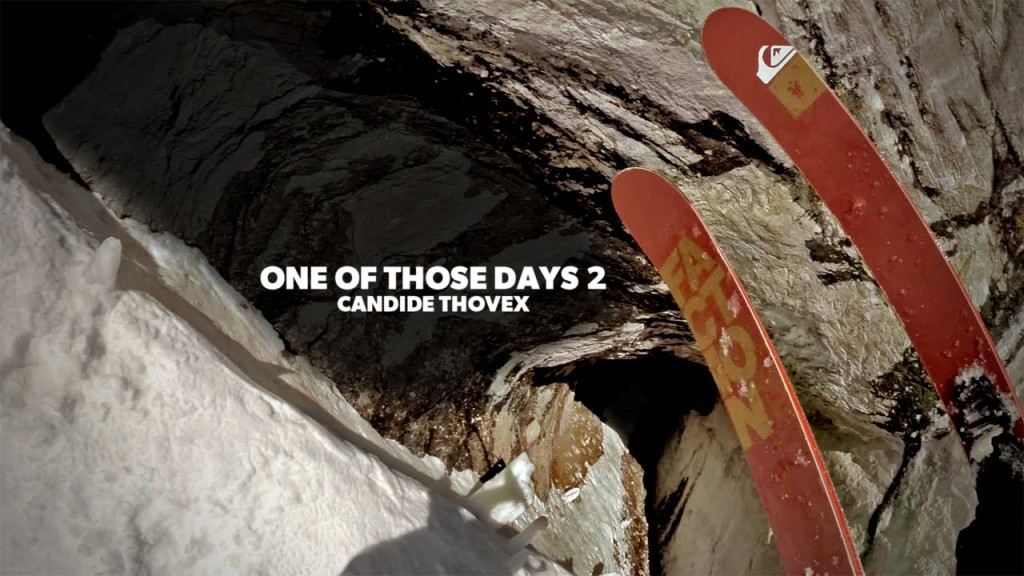 One of those days 2 - Candide Thovex